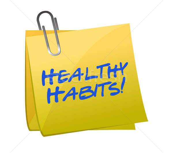 Healthy habits post it Stock photo © alexmillos
