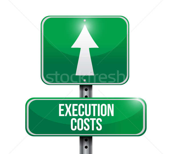 execution costs road sign illustration design over white Stock photo © alexmillos