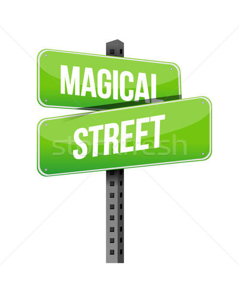 magical street road sign illustration design over a white backgr Stock photo © alexmillos