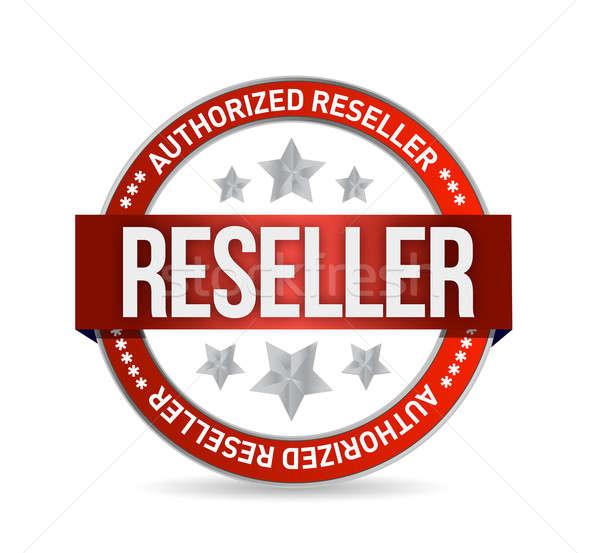 Authorized reseller seal stam illustration design over white Stock photo © alexmillos