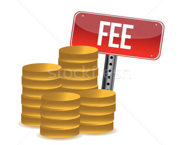 monetary fee concept illustration design over a white background Stock photo © alexmillos