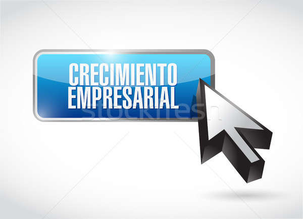 Business Growth button sign in Spanish. Stock photo © alexmillos