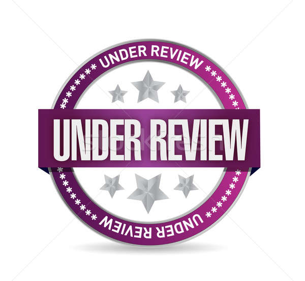 Stock photo: under review seal illustration design