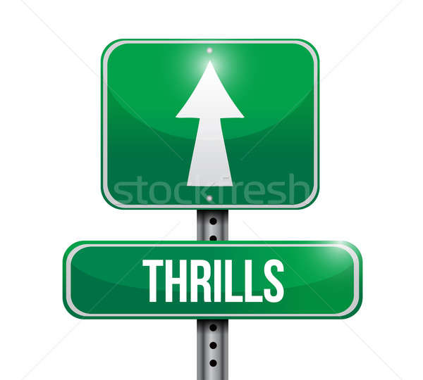 thrills road sign illustration design over a white background Stock photo © alexmillos