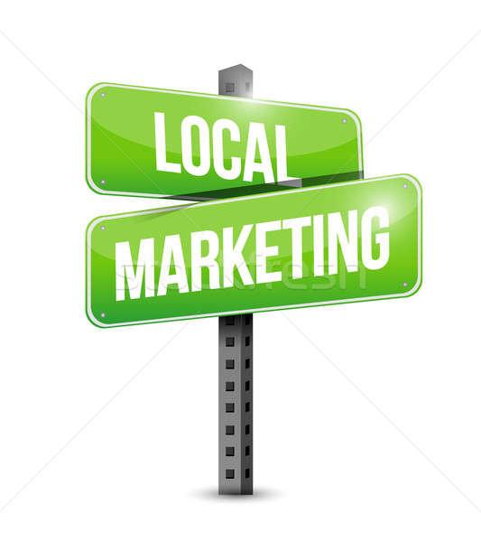 local marketing road sign illustration design over a white backg Stock photo © alexmillos