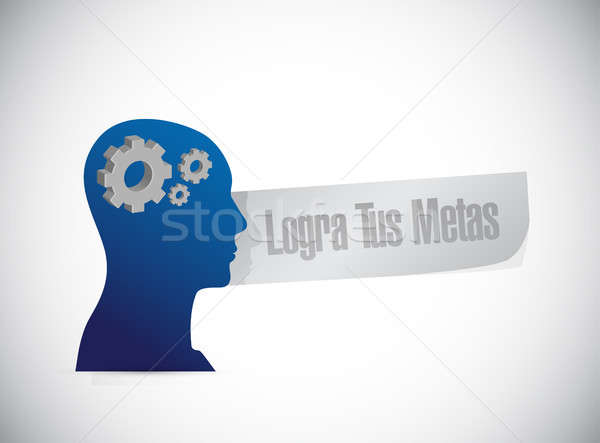achieve your goals thinking brain sign in Spanish. Stock photo © alexmillos