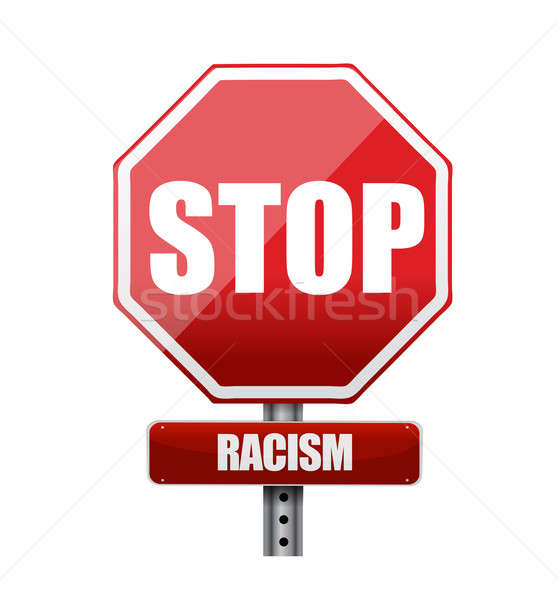 stop racism road sign illustration design over white Stock photo © alexmillos