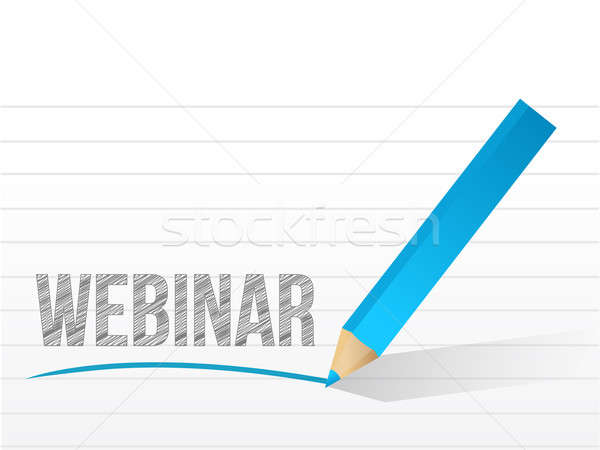 webinar written on a notepad paper illustration design Stock photo © alexmillos