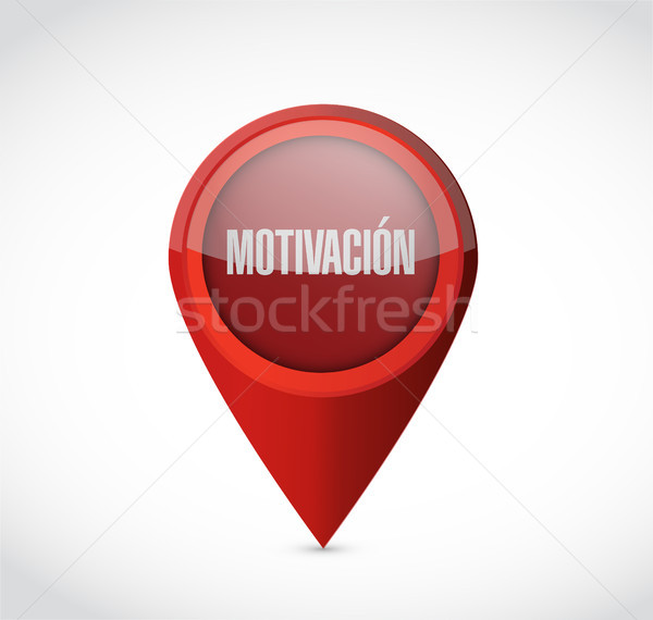 Motivation locator sign in Spanish concept Stock photo © alexmillos