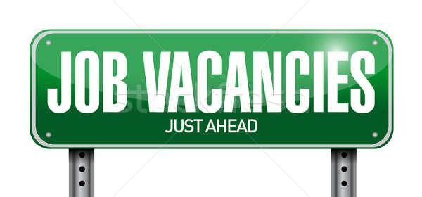 job vacancies road sign illustration design over a white backgro Stock photo © alexmillos