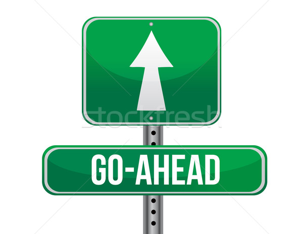 Go ahead road sign illustration design Stock photo © alexmillos