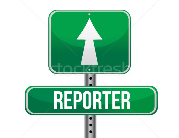 reporter road sign illustration design over a white background Stock photo © alexmillos