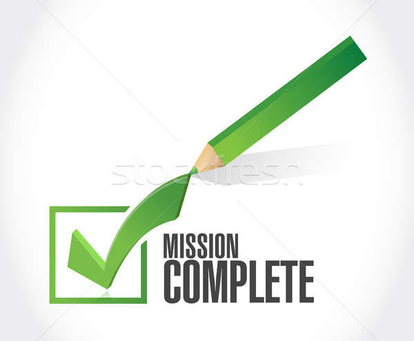 mission complete check sign concept Stock photo © alexmillos