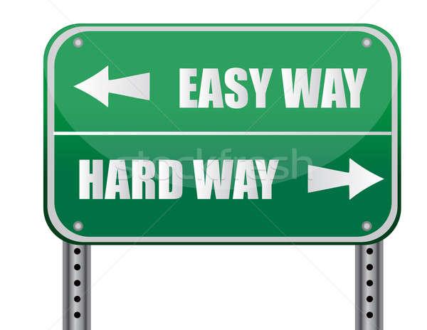 'Easy Way, Hard Way' Road Sign illustration design Stock photo © alexmillos