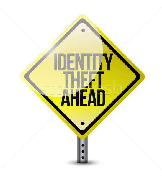 identity theft ahead road sign illustration design over a white  Stock photo © alexmillos