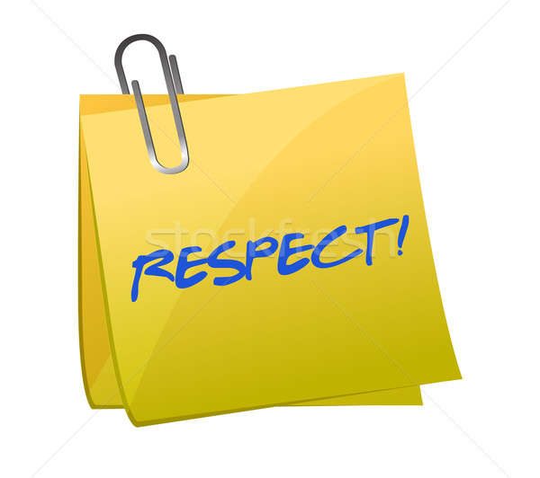 respect written on a sticky note illustration design over a whit Stock photo © alexmillos