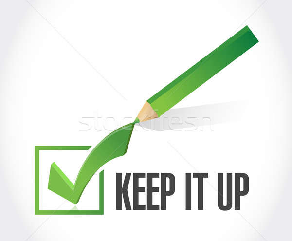 Keep it up check mark sign concept Stock photo © alexmillos