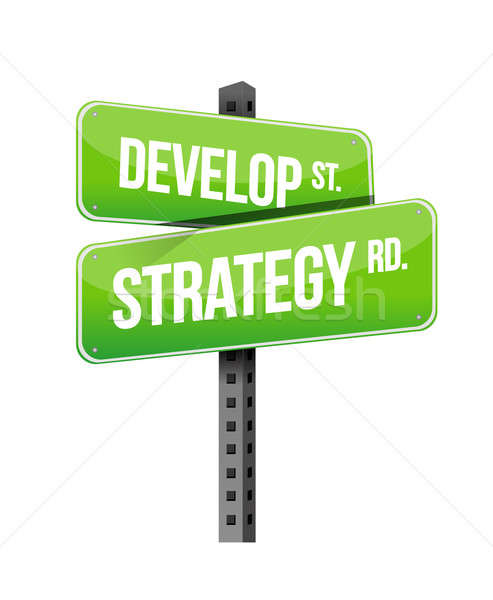 develop strategy road sign illustration design over white Stock photo © alexmillos