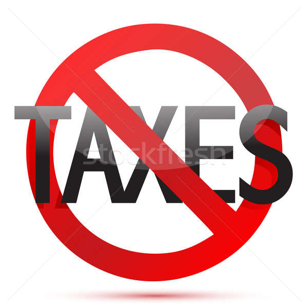 no taxes illustration design over white background Stock photo © alexmillos