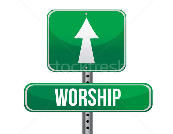 worship road sign illustration design over a white background Stock photo © alexmillos