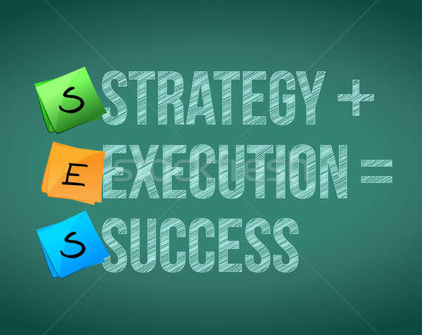 strategy execution to success concept illustration design Stock photo © alexmillos