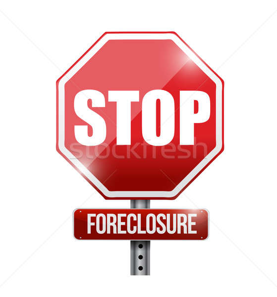stop foreclosure road sign illustration design over a white back Stock photo © alexmillos