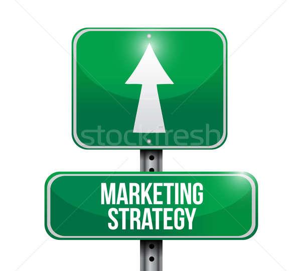 marketing strategy road sign illustration design over a white ba Stock photo © alexmillos