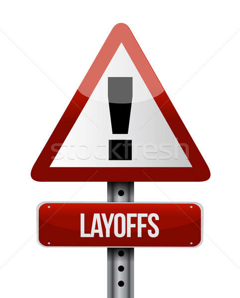 Stock photo: layoffs road sign illustration design over a white background