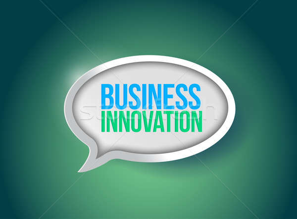 Business innovation speech bubble illustration Stock photo © alexmillos