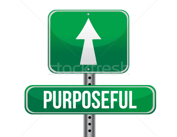 purposeful road sign illustration design over a white background Stock photo © alexmillos