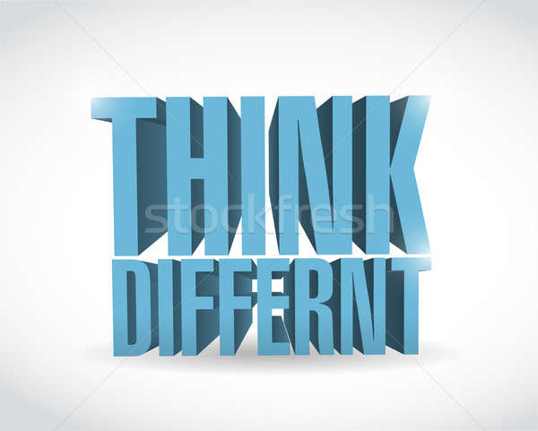 think different 3d text illustration design over a white backgro Stock photo © alexmillos