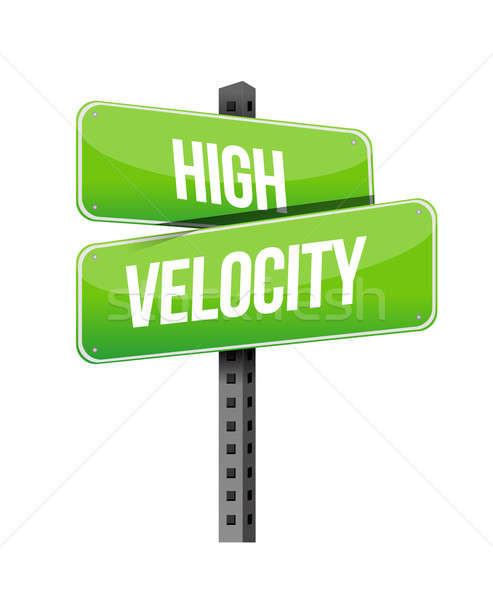 high velocity road sign illustration design over a white backgro Stock photo © alexmillos
