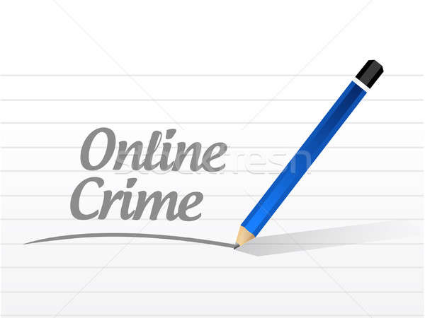 online crime message sign concept Stock photo © alexmillos