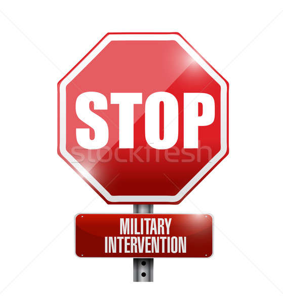 stop military intervention road sign illustration design over a  Stock photo © alexmillos