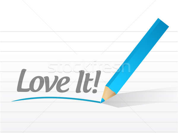 love it written on a white paper. illustration design notepad pa Stock photo © alexmillos