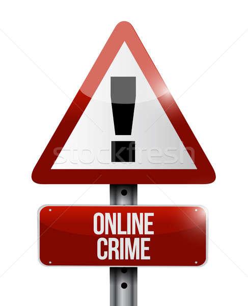çevrimiçi suç uyarı yol işareti örnek dizayn Stok fotoğraf © alexmillos