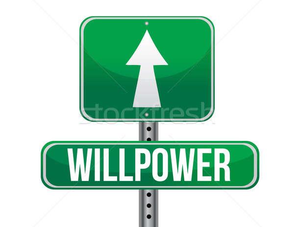 Força de vontade placa sinalizadora ilustração projeto branco estrada Foto stock © alexmillos