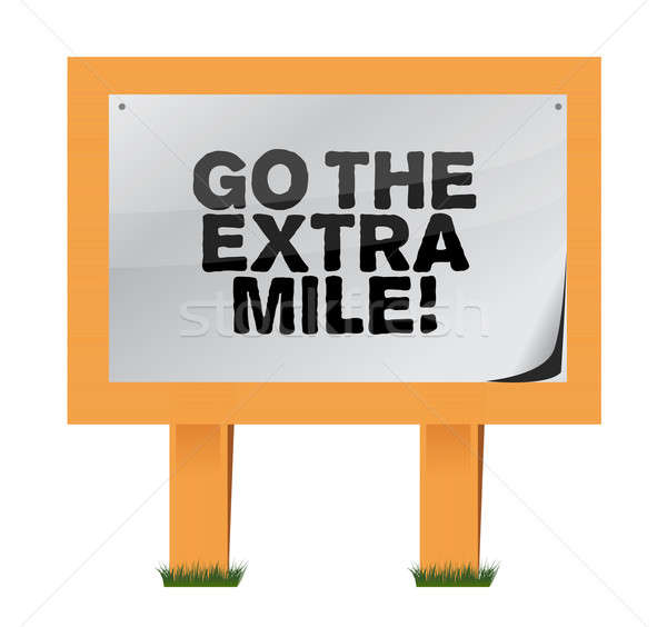 go the extra mile wood sign illustration design over white Stock photo © alexmillos