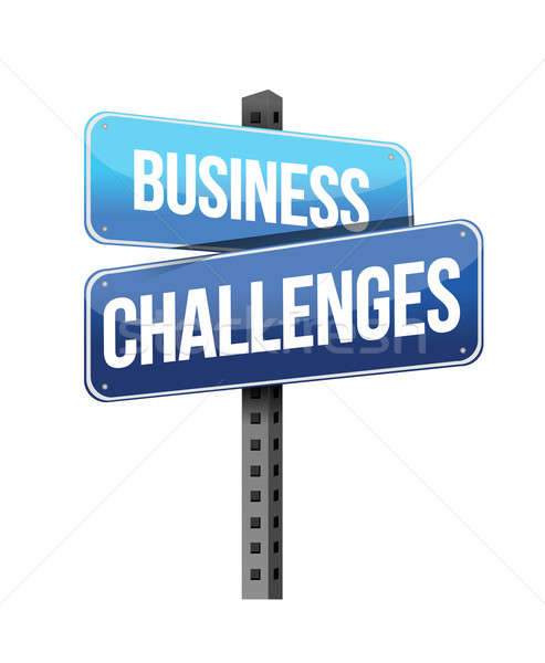 business challenges sign illustration design over a white backgr Stock photo © alexmillos
