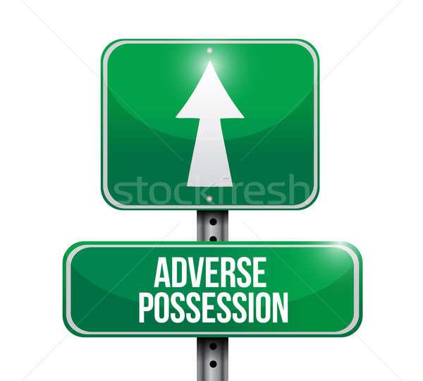 adverse possession road sign illustrations design over white Stock photo © alexmillos