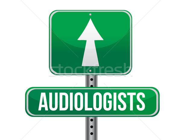 audiologist road sign illustration design over a white backgroun Stock photo © alexmillos