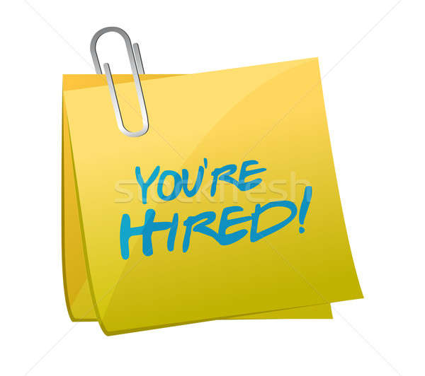 you are hired post illustration design Stock photo © alexmillos