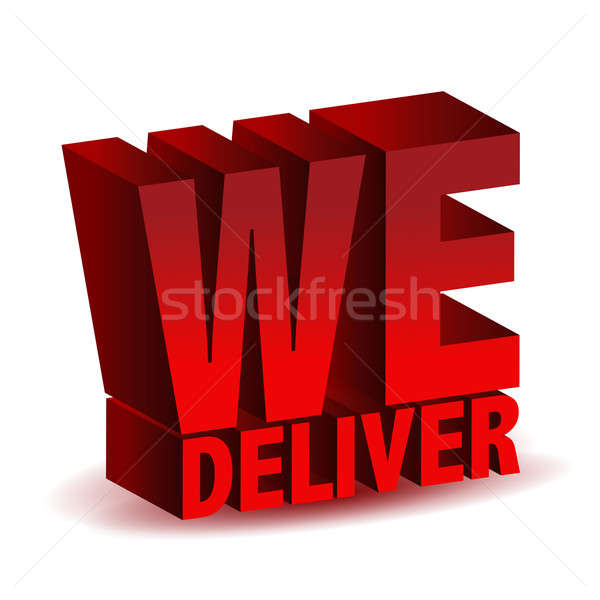 we deliver Stock photo © alexmillos