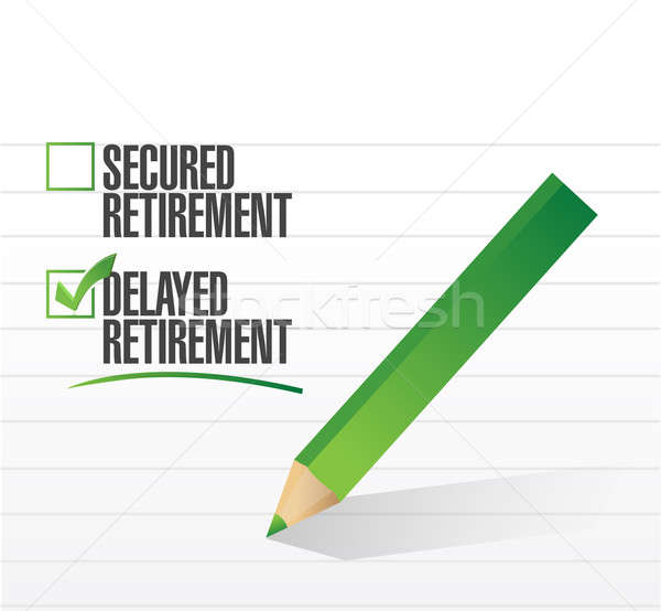Delayed retirement selected with a check mark Stock photo © alexmillos