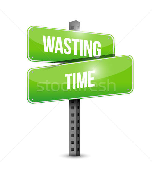Wasting time street sign concept illustration Stock photo © alexmillos