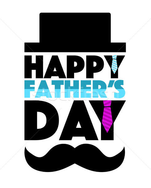 happy fathers day mustache and hat sign Stock photo © alexmillos