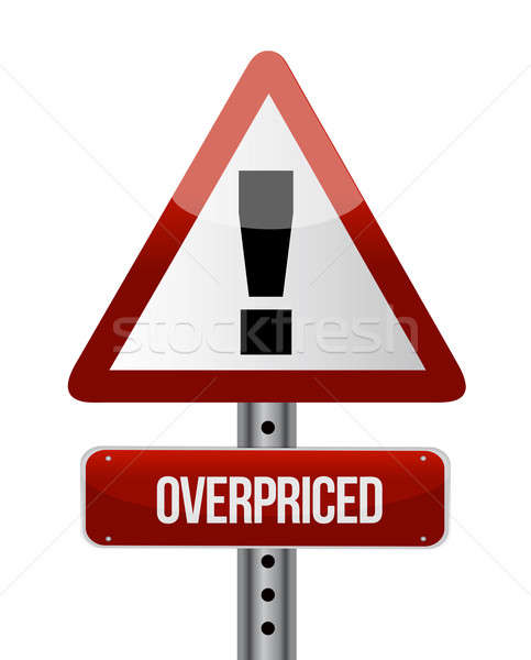 overpriced warning sign illustration design over white Stock photo © alexmillos