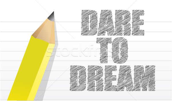 Dare to dream  Stock photo © alexmillos