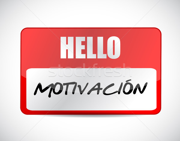 Motivation name tag sign in Spanish concept Stock photo © alexmillos