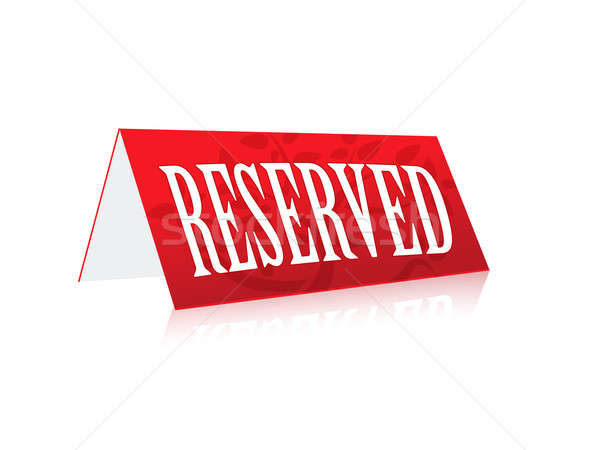 Table illustration Reserved Sign isolated over a white backgroun Stock photo © alexmillos